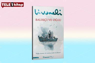 """""""Keşke İnsanlar da Yunuslar Kadar İyi Olsaydı.."""" Zülfü Livaneli'nin Yeni Romanı 'Balıkçı Ve Oğlu'"""