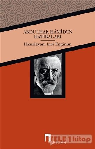 Abdülhak Hamid'in Hatıraları