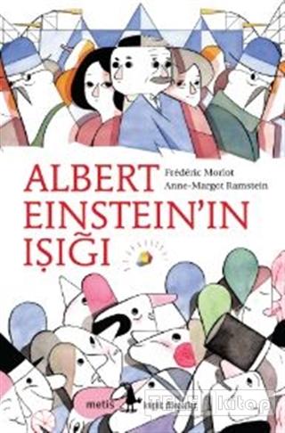 Albert Einstein'ın Işığı