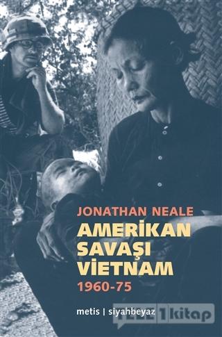 Amerikan Savaşı Vietnam 1960 – 1975