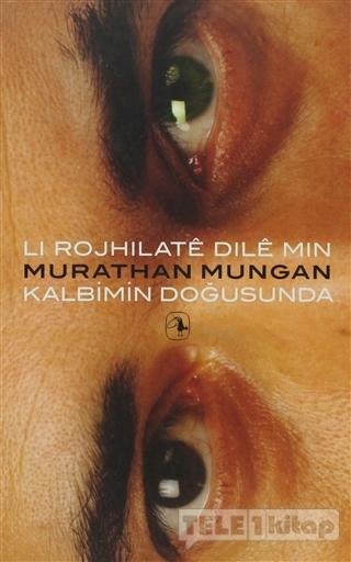 Li Rojhilate Dile Min – Kalbimin Doğusunda