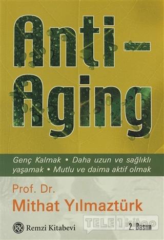 Anti – Aging