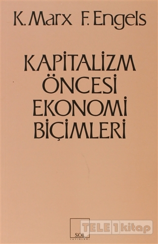 Kapitalizm Öncesi Ekonomi Biçimleri