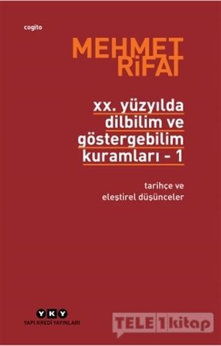 20. Yüzyılda Dilbilim ve Göstergebilim Kuramları