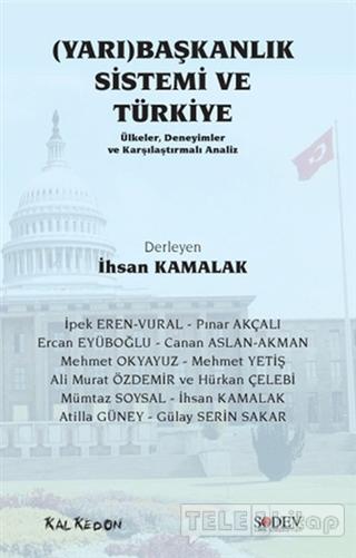 (Yarı) Başkanlık Sistemi ve Türkiye