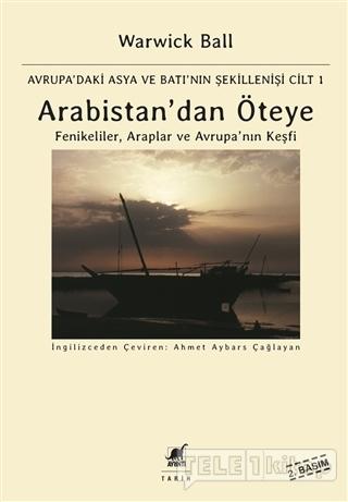 Arabistan'dan Öteye Cilt: 1