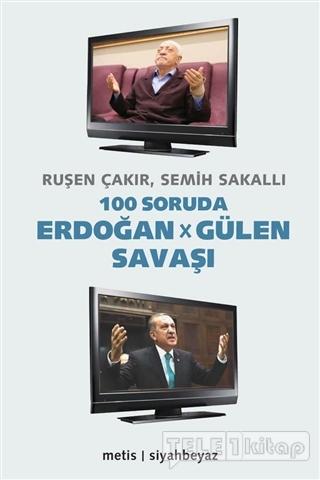 100 Soruda Erdoğan – Gülen Savaşı