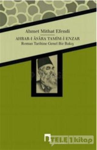 Ahbar-ı Asara Tamim-i Enzar  – Roman Tarihine Genel Bir Bakış