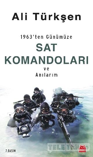 1963'ten Günümüze SAT Komandoları ve Anılarım