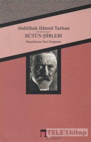 Abdülhak Hamid Tarhan – Bütün Şiirleri