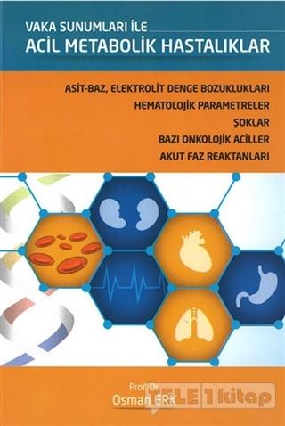 Vaka Sunumları ile Acil Metabolik Hastalıklar