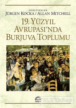 19. Yüzyıl Avrupası'nda Burjuva Toplumu