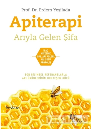 Apiterapi – Arıyla Gelen Şifa
