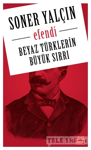 Beyaz Türklerin Büyük Sırrı