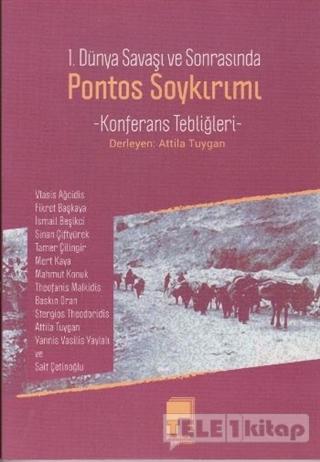 1. Dünya Savaşı ve Sonrası Pontos Soykırımı
