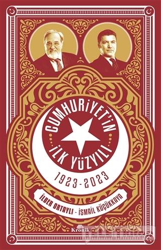 Cumhuriyetin İlk Yüzyılı 1923 – 2023