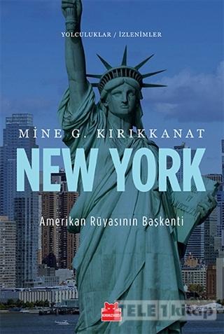 New York – Amerikan Rüyasının Başkenti