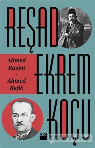 Ahmed Rasim – Ahmed Refik