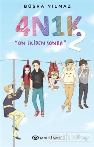 4N1K – 2: On İkiden Sonra (Ciltli)
