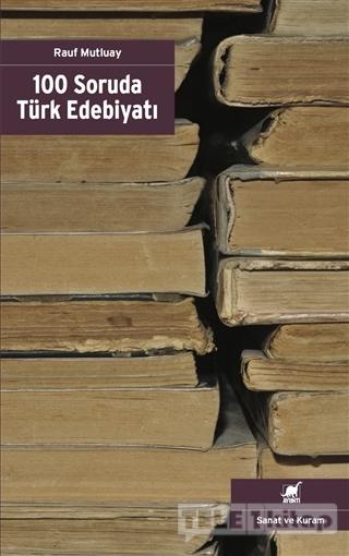 100 Soruda Türk Edebiyatı
