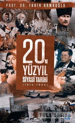 20. Yüzyıl Siyasi Tarihi (1914 – 1995)
