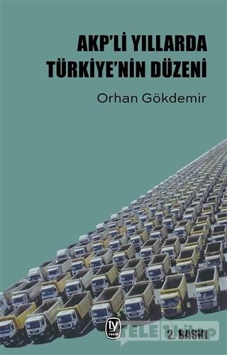 AKP'li Yıllarda Türkiye'nin Düzeni