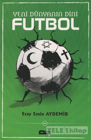 Yeni Dünyanın Dini Futbol