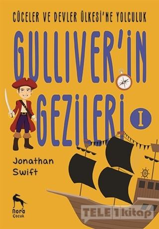 Cüceler ve Devler Ülkesi'ne Yolculuk – Gulliver'in Gezileri 1