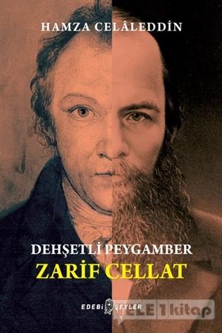 Dehşetli Peygamber – Zarif Cellat