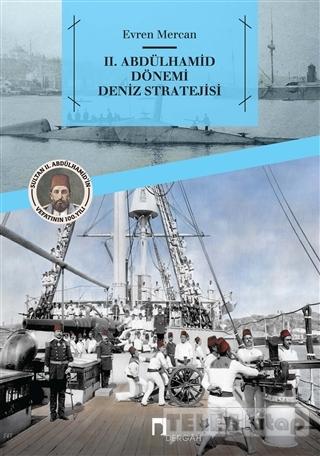 2. Abdülhamid Dönemi Deniz Stratejisi