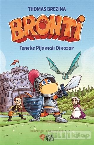 Bronti – Teneke Pijamalı Dinozor