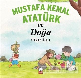 Mustafa Kemal Atatürk ve Doğa