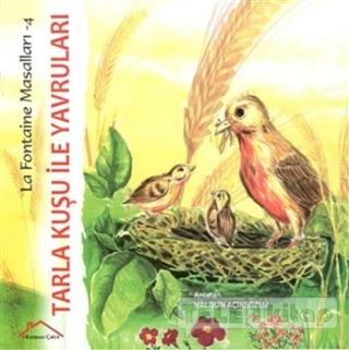 Tarla Kuşu ile Yavruları – La Fontaine Masalları 4