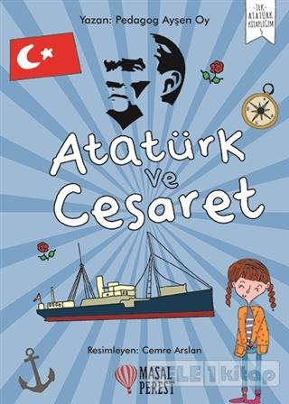 Atatürk ve Cesaret
