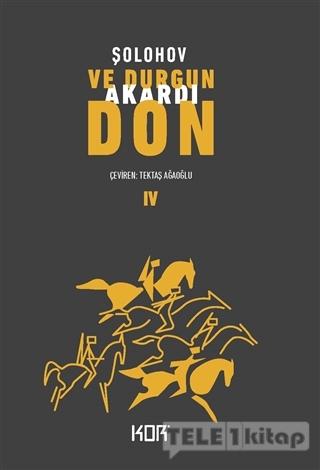 Ve Durgun Akardı Don – 4
