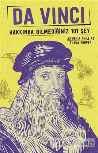 Da Vinci – Hakkında Bilmediğiniz 101 Şey
