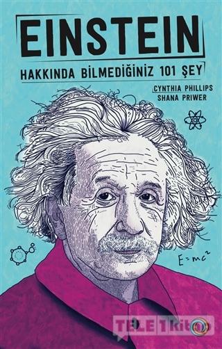 Einstein – Hakkında Bilmediğiniz 101 Şey
