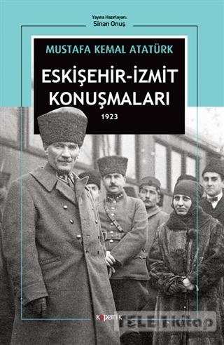 Eskişehir – İzmit Konuşmaları 1923