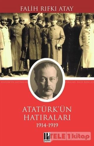 Atatürk'ün Hatıraları (1914 – 1919)