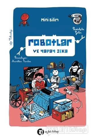 Mini Bilim – Robotlar ve Yapay Zeka