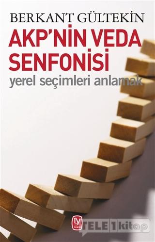 AKP'nin Veda Senfonisi