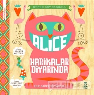 Bebebiyat – Alice Harikalar Diyarında