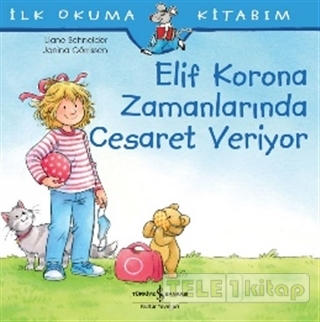 Elif Korona Zamanlarında Cesaret Veriyor – İlk Okuma Kitabım