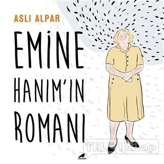 Emine Hanım'ın Romanı