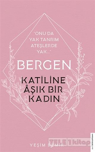 Bergen – Katiline Aşık Bir Kadın