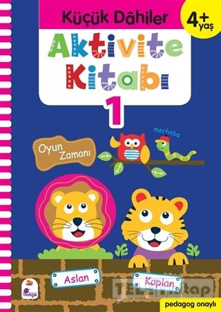 Küçük Dahiler Aktivite Kitabı 1 (4+ Yaş)
