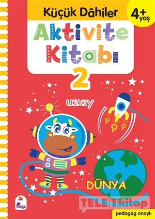 Küçük Dahiler Aktivite Kitabı 2 (4+ Yaş)