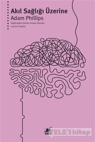 Akıl Sağlığı Üzerine