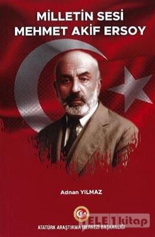 Milletin Sesi Mehmet Akif Ersoy